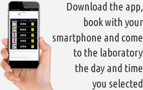 pDownload the app, book with your smartphone and come to the laboratory the day and time you selected